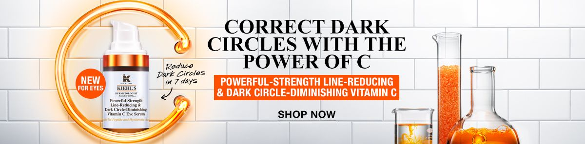 Correct Dark Circles With The Power Of C, Powerful-Strength Line-Reducing and Dark Circle-Diminishing Vitamin C, Shop Now