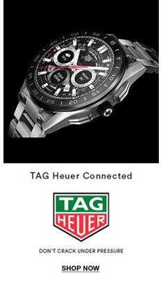 TAG Heuer Connected, TAG heuer, Don't Crack Under Pressure, Shop Now