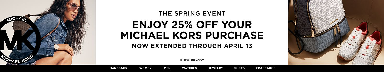 The Spring Event, Enjoy 25% Off Your Michael Kors Purchase, Now Extended Through April 13, Exclusions Apply, Handbags, Women, Men, Watches, Jewelry, Shoes, Fragrance