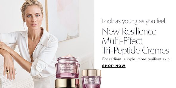 Look as young as you feel, New Resilience Multi-Effect, Tri-Peptide Cremes, For radiant, supple, more resilient skin, Shop Now