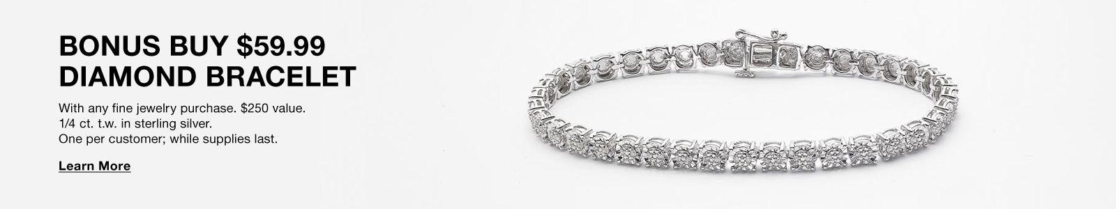 Bonus Buy $59.99, Diamond Bracelet, Learn More