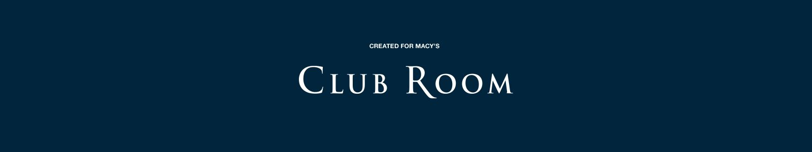 Created For Macy's Club Room