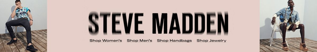 Steve Madden, Shop Women's, Shop Men's, Shop Handbags, Shop Jewelry
