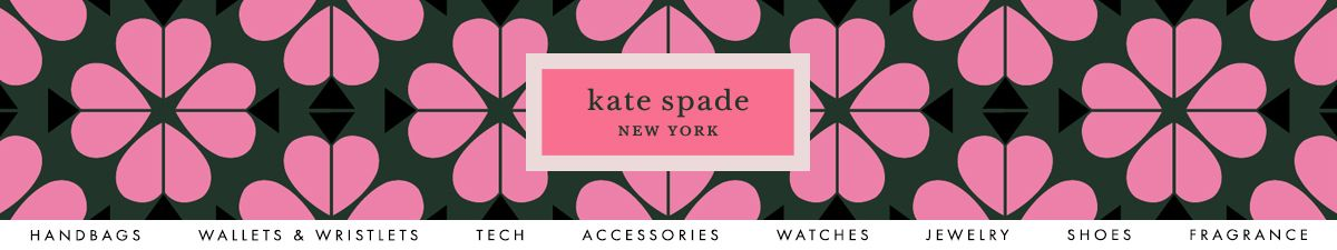Kate spade, New York, Handbags, Wallets and Wristlets, Tech, Accessories, Watches, Jewelry, Shoes, Fragrances