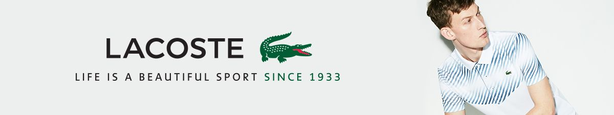 Lacoste, Life is a Beautiful Sport Since 1933
