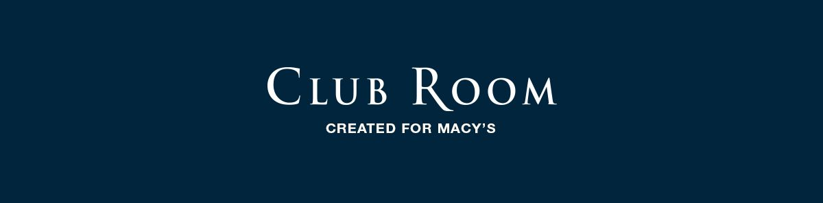 Club Room, Created For Macy's
