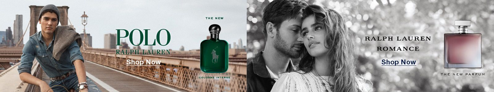 Polo Ralph Lauren, Shop Now, The New Cologne Intense, Ralph Lauren Romance, Shop Now, The New Parfum