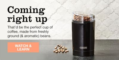 Coming right up, That'd be the perfect cup of coffee, made from freshly ground and aromatic beans, Watch and Learn
