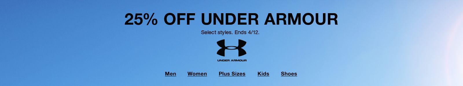 25% Off Under Armour, Select styles, Ends 4/12,Men, Women, Plus Sizes, Kids, Shoes