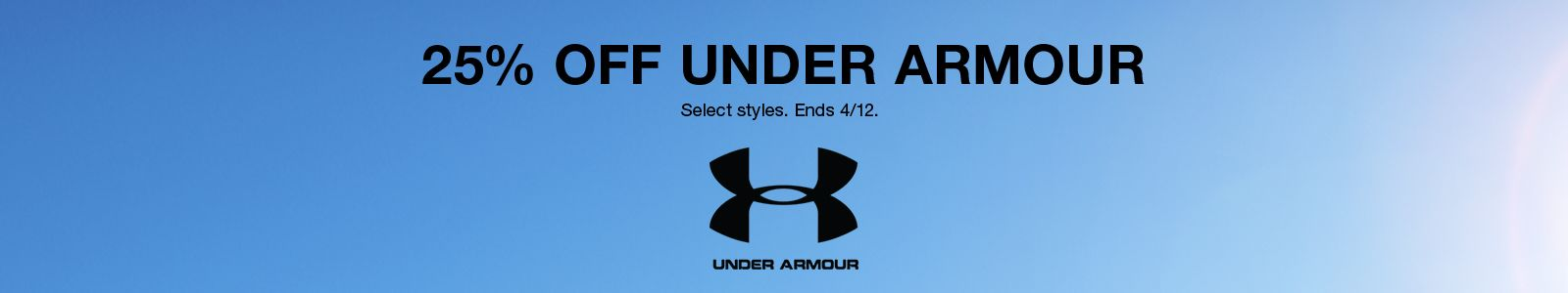 25% Off Under Armour, Select styles, Ends 4/12, Under Armour