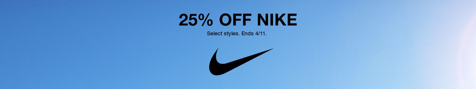 25% Off Nike, Select styles, Ends 4/11