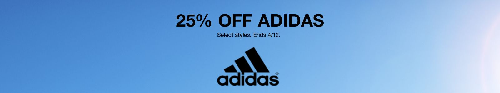 25% Off Adidas, Select styles, Ends 4/12