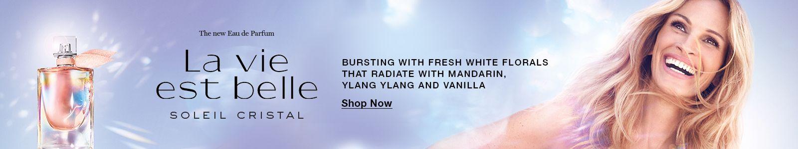 The new Eau de Parfum, La Vie est belle, Soleil Cristal, Bursting With Fresh White Florals That Radiate With Mandarin, Ylang Ylang and Vanilla, Shop Now