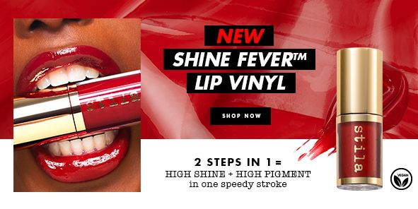 New Shine Fever Lip Vinyl, Shop Now, 2 Steps in 1 = High Shine + High Pigment in one speedy stroke