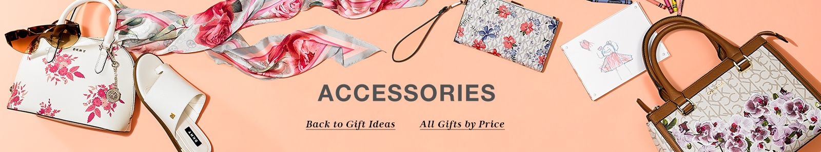 Accessories, Back to Gift Ideas, All Gifts by Price