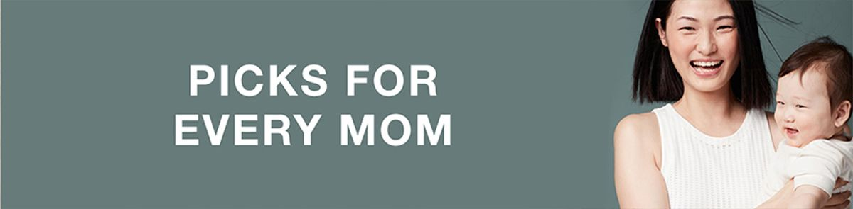 Picks For Every Mom