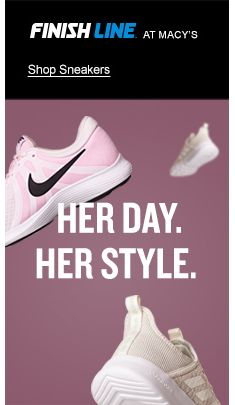 Finish Line at Macy's, Shop Sneakers, Her Day, Her Style