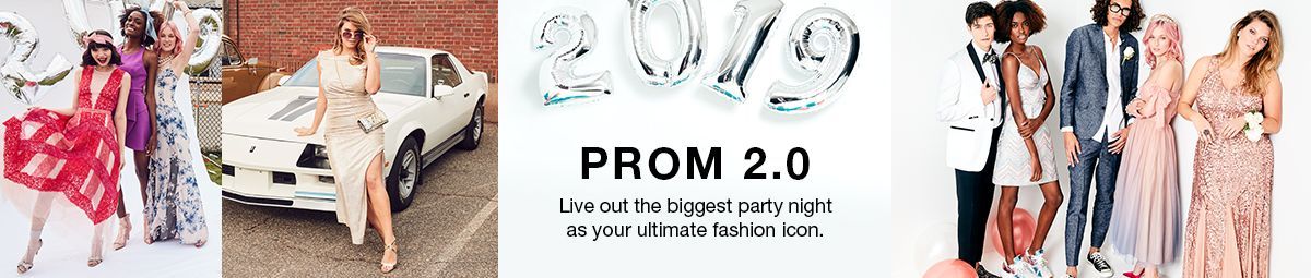 2019 Prom 2.0, Live out the biggest party night as your ultimate fashion icon