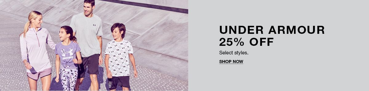 Under Armour 25 percent Select styles, Shop Now