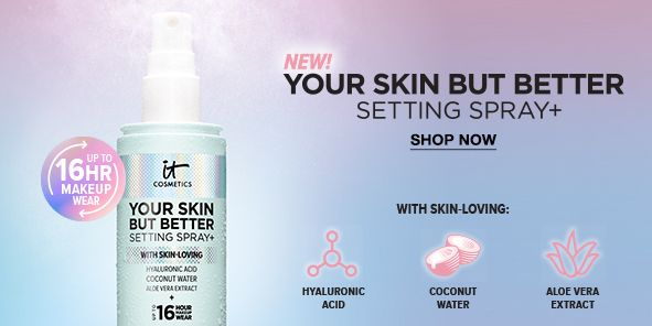 New! Your Skin But Better, Setting Spray + Shop Now, With Skin-Loving: Hyaluronic Acid, Coconut Water, Aloe Vera Extract