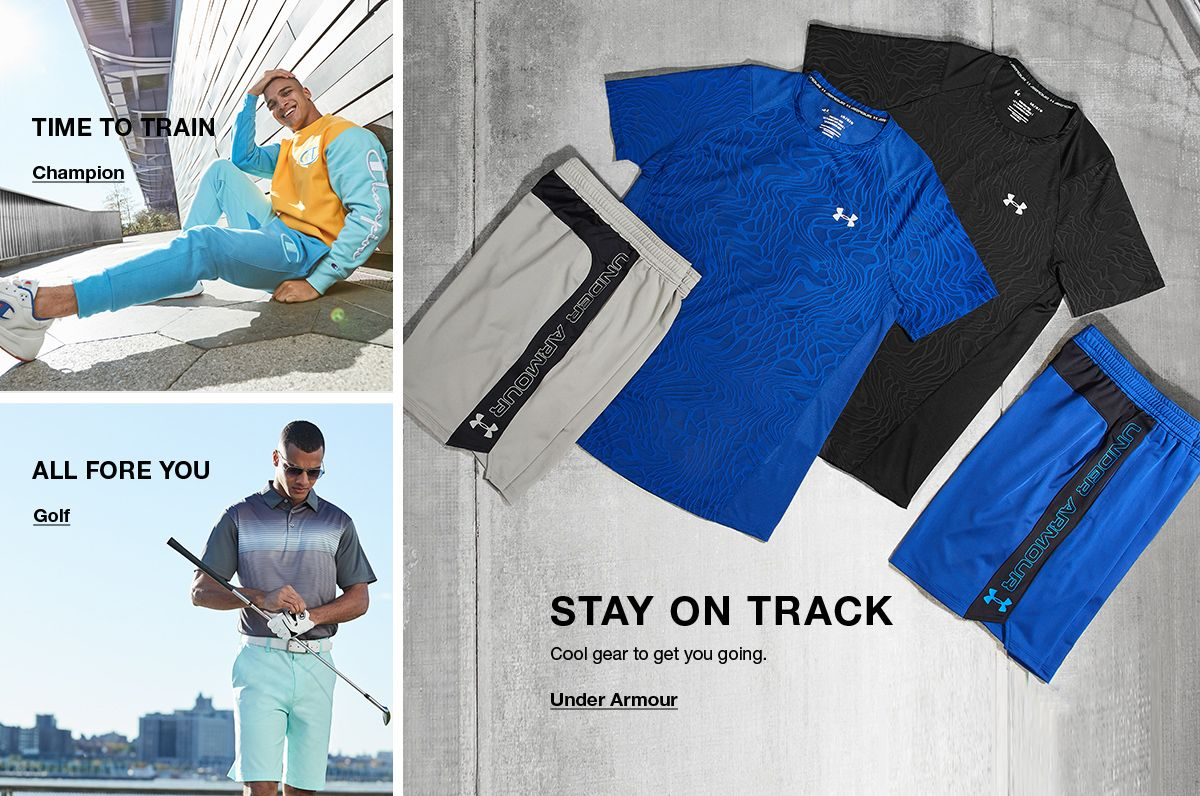 Stay on Track, Cool gear to get you going, Under Armour, Time to Train, Champion, All Fore you, Golf