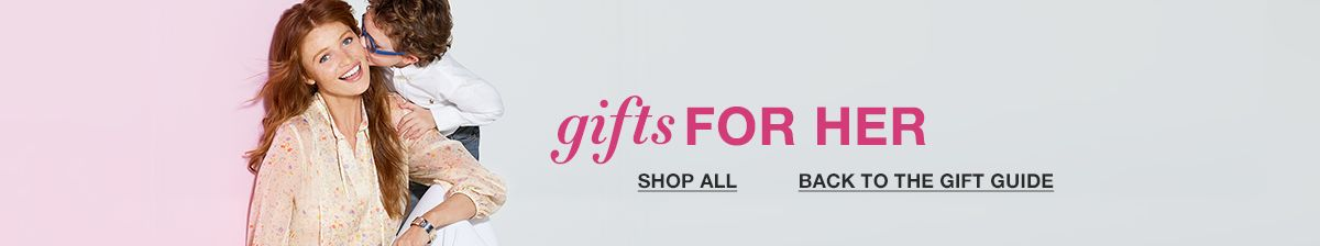 Gifts For Her, Shop all, Back to the Gift Guide