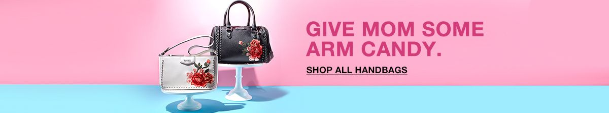 Give Mom Some Arm Candy, Shop all Handbags