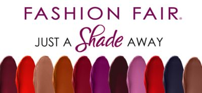 Fashion Fair, Just a Shade Away