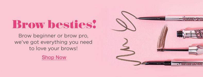 Brow besties! Shop Now