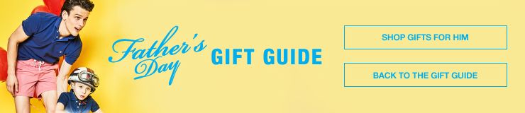Father's day Gift Guide, Shop Gifts for him, Back to the Gift Guide