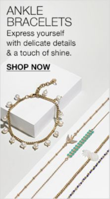 Ankle Bracelets, Express yourself with delicate details and a touch of shine, Shop Now