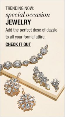 Trending Now: special occasion Jewelry, Add the perfect dose of dazzle to all your formal attire, Check it Out