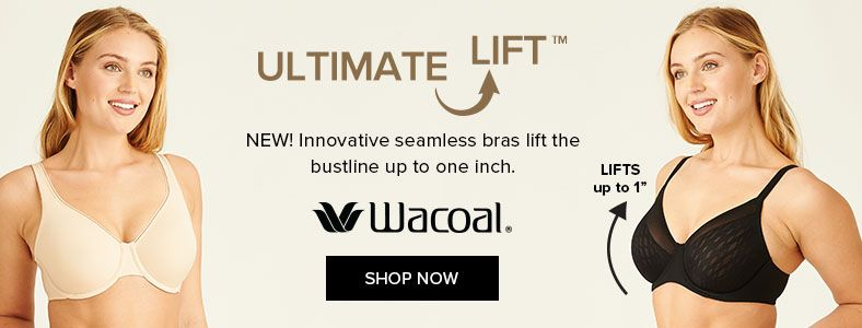 Ultimate Lift, New! Innovative seamless bras lift the bustline up to one inch, Wacoal, Shop Now