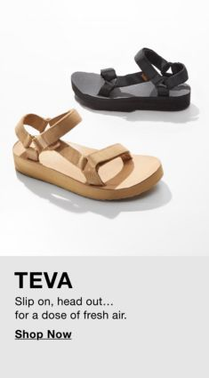 Teva, Slip on, head Out… for a dose of fresh air, Shop Now