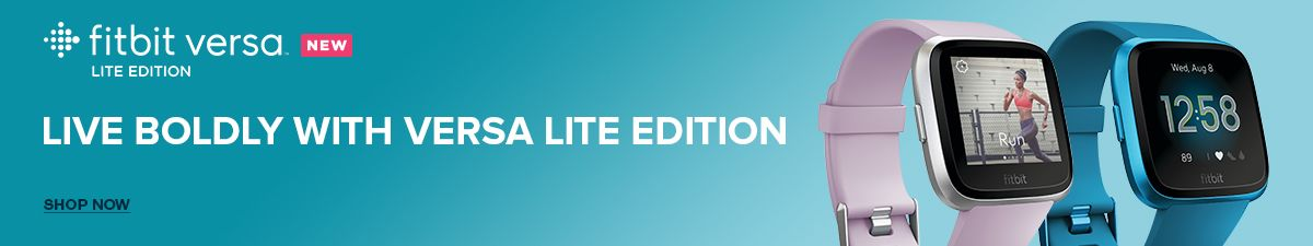 Fitbit versa New Lite Edition, Live Boldly with Versa Lite Edition, Shop Now