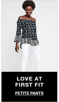 Love at First Fit, Petite Pants