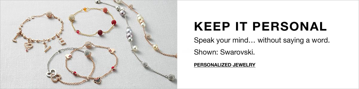 Keep it Personal, Speak your mind, without saying a word, Shown: Swarovski, Personalized Jewelry