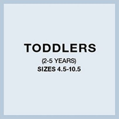 Toddlers (2-5 Years) Sizes 4.5-10.5