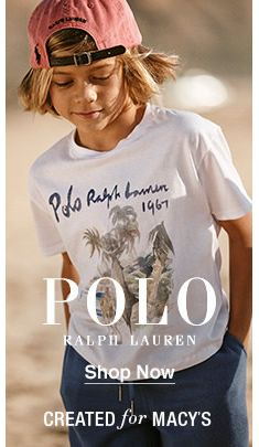 Polo Ralph Lauren, Shop Now, Created for Macy's