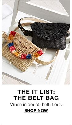 The it List: The Belt Bag, When in doubt, belt it out, Shop Now