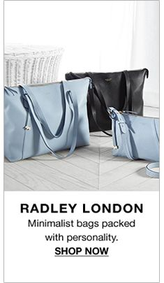 Radley London, Minimalist bags packed with personality, Shop now