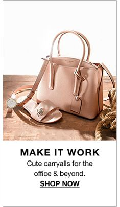 Make it Work, Cute carryalls for the office and beyond, Shop Now