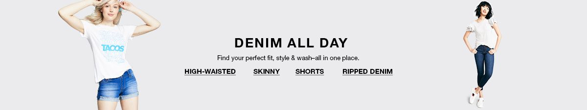 Denim All Day, Find your perfect fit, style and wash all in one place, High-Waisted, Skinny Shorts, Ripped Denim
