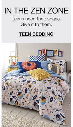 In The Zen Zone, Teens need their space, Give it to them, Teen Bedding