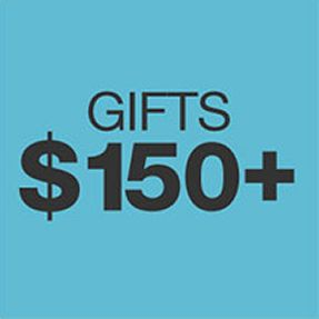 Gifts $150+