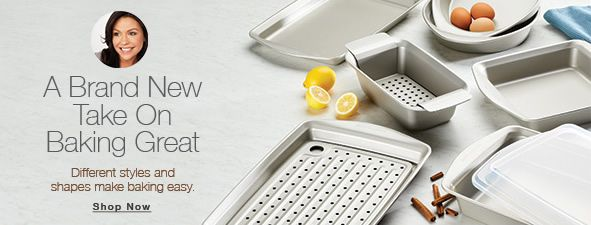 A Brand New Take on Baking Great, Different styles and shapes make baking easy, Shop Now