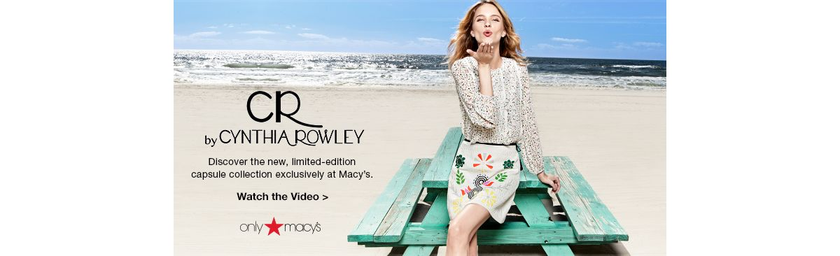 By Cynthia Rowley, Discover the new, limited-edition capsule collection exclusively at Macy's, Watch the Video