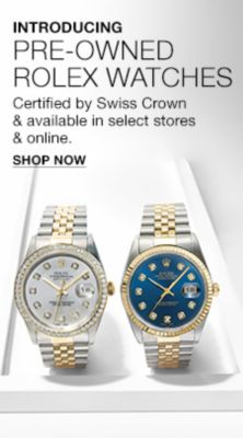 Introducing Pre-Owned Rolex Watches Certified by Swiss Crown and available in select stores  and online, Shop Now