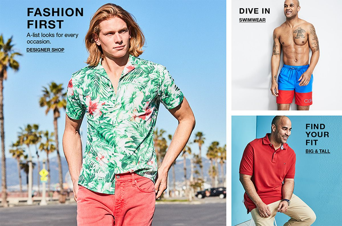 Fashion First, A-list looks for every occasion, Designer Shop, Dive in, Swimwear, Find Your Fit, Big and Tall