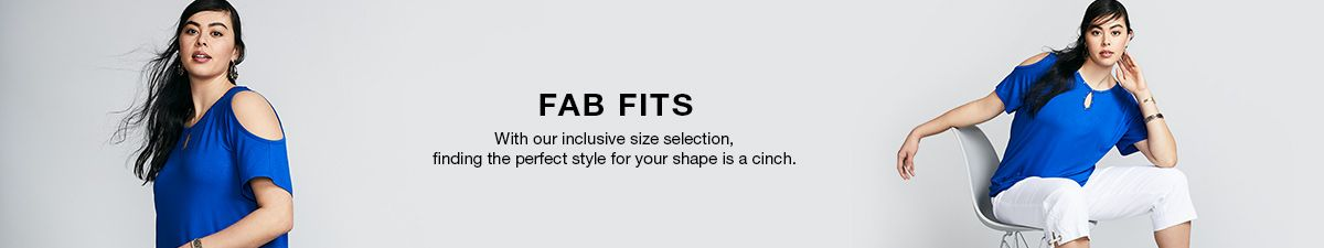 Fab Fits, With our inclusive size selection, finding the perfect style for your shape is a cinch